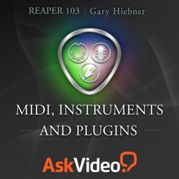 AV for Reaper 103 - MIDI Instruments and Plugins