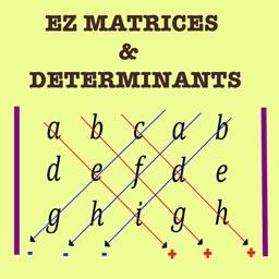 EZ Matrices & Determinants