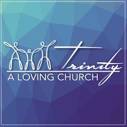 Trinity - A Loving Church