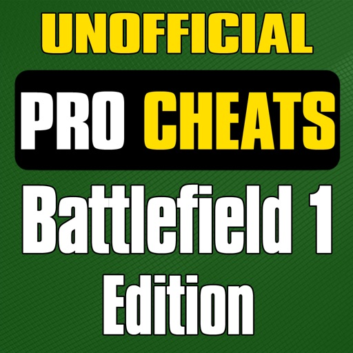Pro Cheats - Battlefield 1 Guide Edition