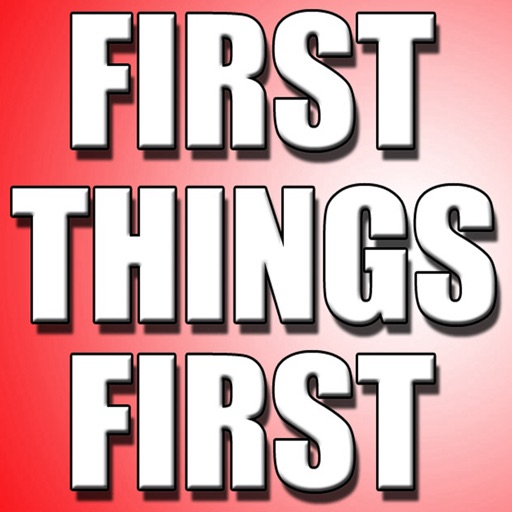 Quick Wisdom from First Things First-Key Insights