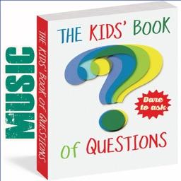 Ten Thousand Questions Kids Ask : Music