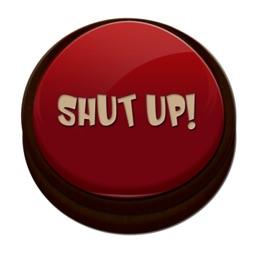 Shut Up! App