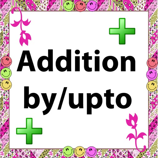 Addition by/upto