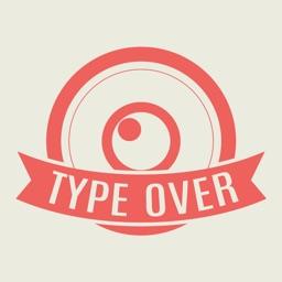 Type Over - Typography Generator, Graphic Design