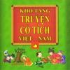 Truyện Cổ Tích Việt Nam - Fairy Tales