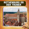 Rothenburg ob der Tauber Travel Guide