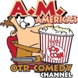 A.M. America's OTR Comedy