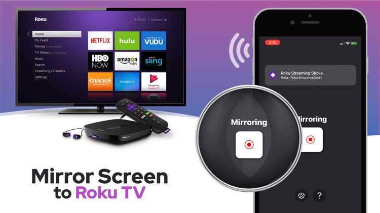 Mirror To Roku TV by Screen Mirroring Apps