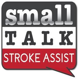 Small Talk Stroke Assist