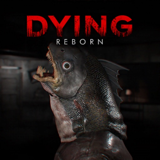DYING: Reborn-Mobile Edition