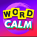 Word Calm -A fun game for word