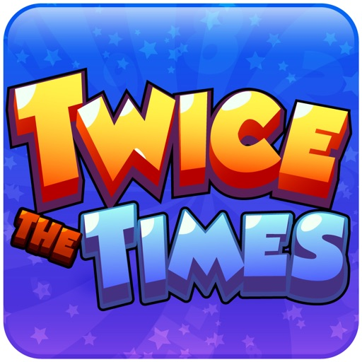 Twice The Times / Math Game