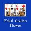 Fried Golden Flower-Funny