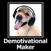 Demotivational Maker