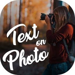Text On Photo - Photo Editor