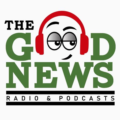 The Good News Radio Podcasts