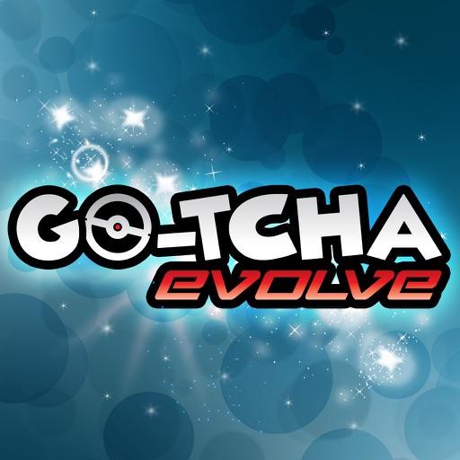 Go-tcha Evolve
