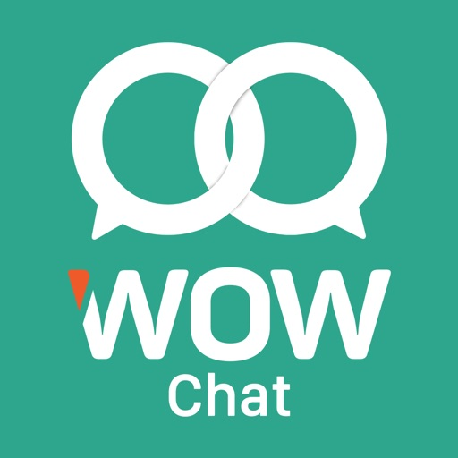 WOW Chat - Enjoy Your Moments