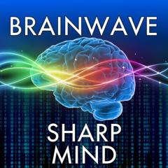 BrainWave - Sharp Mind ™