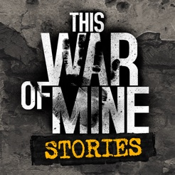 This War of Mine: Stor...