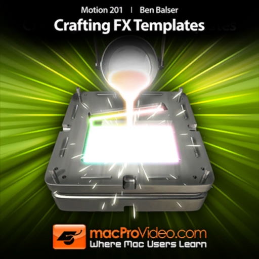 Crafting FX Templates Course