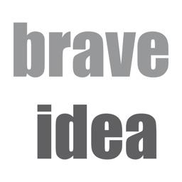 Brave Idea