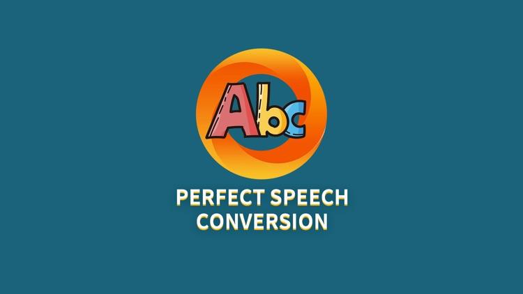 Perfect Speech Conversion