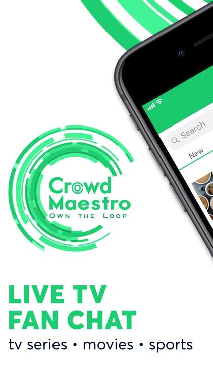 Crowd Maestro: Fandom Chat App screenshot-0