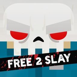 Slayaway Camp - Free 2 Slay