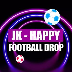 JK - Happy Football Drop  App Reviews, Free Download