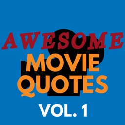 Awesome Movie Quotes Vol. 1