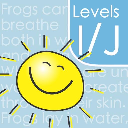 Guided Reading Levels I & J