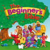 The Beginner's Bible - HarperCollins Christian Publishing, Inc.