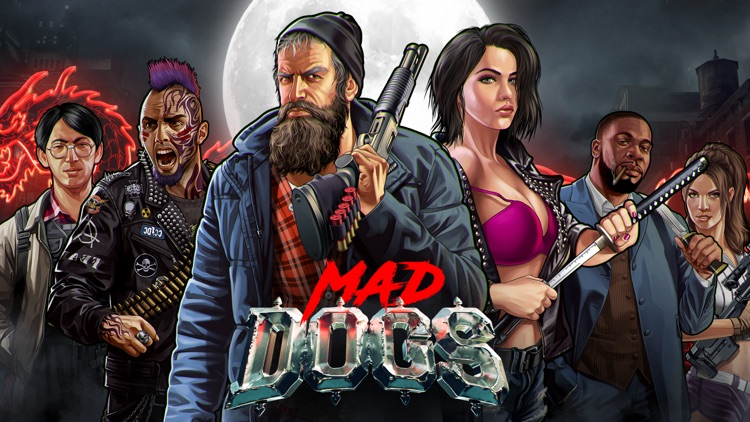 Mad Dogs – 18+ Rival Gang Wars