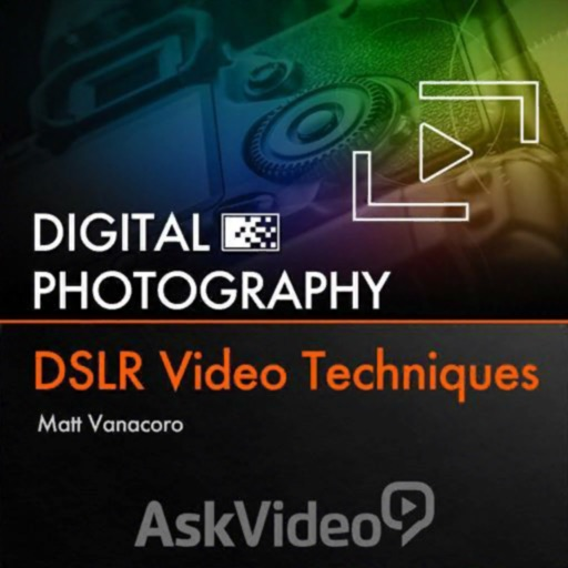 DSLR Video Techniques Course