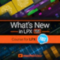 What's New Course for LPX 10.5