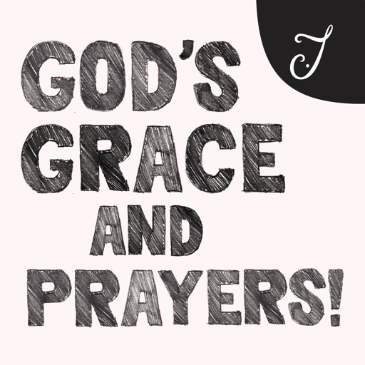 God's Grace & Prayers for you