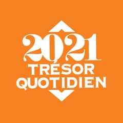 Trésor Quotidien 2021