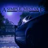 A Simple Mistake: Esc...