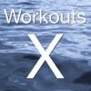 Workouts X