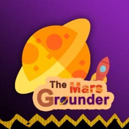 The Mars Grounder