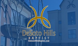 Desoto Hills Baptist Live