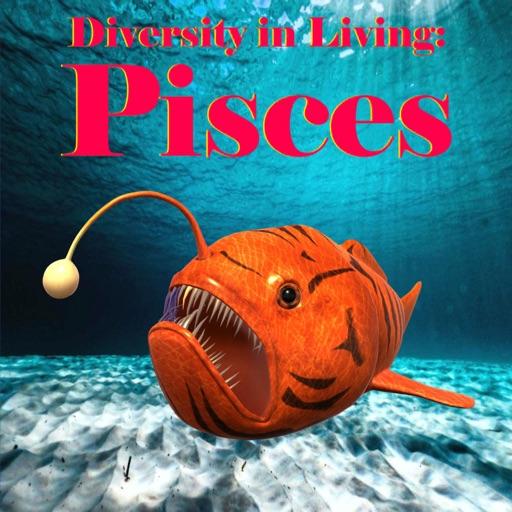 Diversity in Living: Pisces