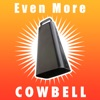 Even More Cowbell - iPadアプリ