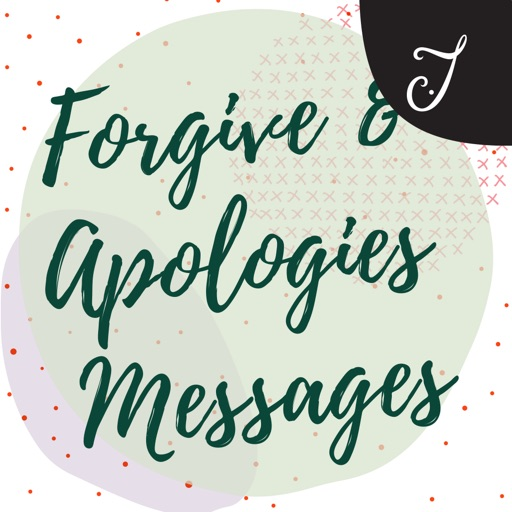 Forgive & Apologies Messages