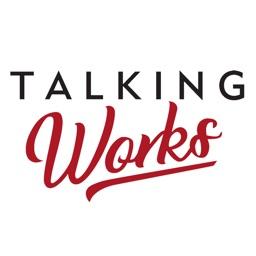 Talking Works