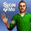 Sign 4 Me Classic