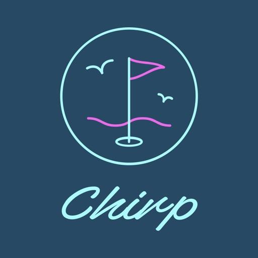 Chirp Golf