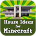 House Ideas for Minecraft